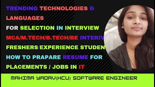 Trending Technologies & Languages for interview preparation | MCA | M.TECH/B.TECH/BE | FRESHERS/ EXP