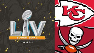 Tampa Bay Buccaneers vs. Kansas City Chiefs | Super Bowl Game Preview