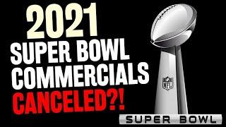 2021 Super Bowl Best Commercials Canceled?!