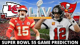 SUPER BOWL 55 CHIEFS VS BUCCANEERS PREDICTIONS | Super Bowl 55 Pick 2021