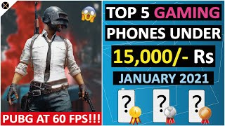 🔥 TOP 5 GAMING PHONES UNDER 15,000/- ⚡⚡ JANUARY 2021