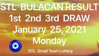 STL BULACAN ALL Draw Result January 25, 2021 Small Town Lottery Stl Pares PCSO