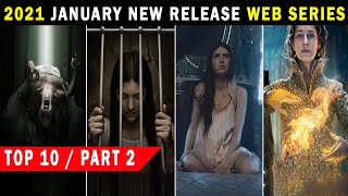 Top 10 New Release Web Series January 2021 | Part 2 | Netflix,HBO,Prime Hindi & Eng
