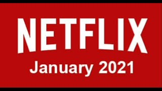 Netflix in January 2021