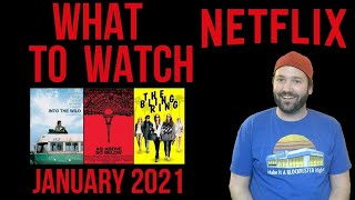 What To Watch on Netflix January 2021
