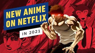 Anime Coming to Netflix in 2021