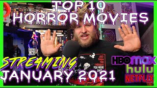 TOP 10 Horror Movies Coming to Streaming JANUARY 2021 - Netflix, Hulu, HBO MAX