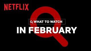 New on Netflix | February 2021