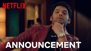 @Kapil Sharma's Very Official Announcement | Netflix India