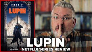 Lupin (2021) Netflix Original Series Review