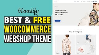 Best FREE eCommerce Theme for WordPress 2021 - Woostify WooCommerce Theme