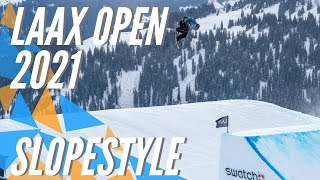 LAAX OPEN 2021 - Best of Slopestyle