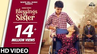 GAGAN KOKRI : Blessings Of Sister (Official Video) | New Punjabi Song 2020 / 2021 | White Hill Music