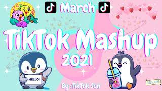 New TikTok Mashup March 2021 (Not Clean)