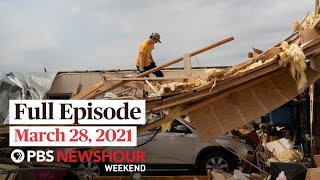 PBS NewsHour Weekend Full Episode March 28, 2021