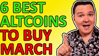 TOP 6 ALTCOINS FOR MARCH 2021, BEST ALTCOINS TO BUY, CRYPTO NEWS 2021