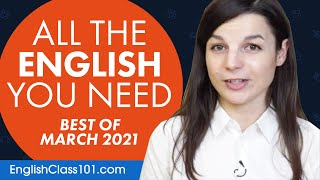 Your Monthly Dose of English - Best of March 2021