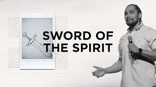 The Sword of the Spirit | MAR 28, 2021