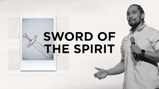 The Sword of the Spirit | MAR 28, 2021