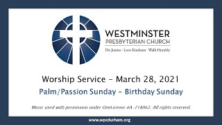 WPC Durham - March 28, 2021 Worship Service