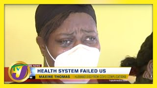 Jamaica's Health System Failed Us | TVJ News - March 9 2021