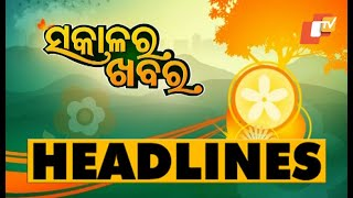 7 AM Headlines 25 March 2021 | Odisha TV