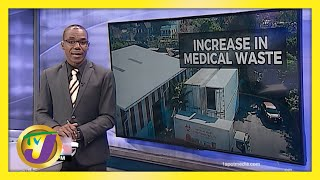 Jamaica's Medical Waste Pile up | TVJ News - March 23 2021