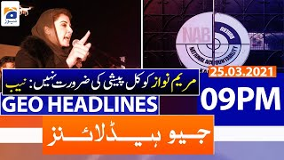 Geo Headlines 09 PM | 25th March 2021