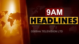 9 AM Headlines 27 March 2021 | Odisha TV