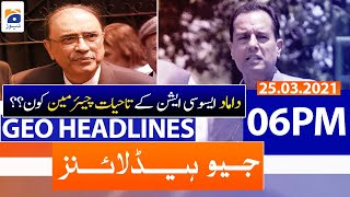 Geo Headlines 06 PM | 25th March 2021