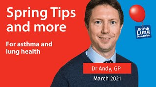 Spring Tips & more for asthma & lung health | MARCH 2021