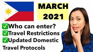 PHILIPPINES TRAVEL UPDATE | MARCH 2021 | WHO CAN TRAVEL | NEW HEALTH PROTOCOLS FOR DOMESTIC TRAVEL