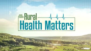 Rural Health Matters RFD TV broadcast on March 22, 2021