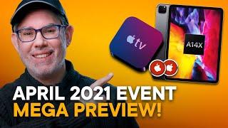 Apple April 2021 Event Preview!