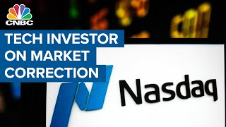 What this tech investor thinks of the market correction