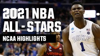 2021 NBA All-Stars and their March Madness highlights