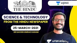 Science and Technology from The Hindu Newspaper | 26-March-2021 | Crack UPSC CSE/IAS | Sachin Sir