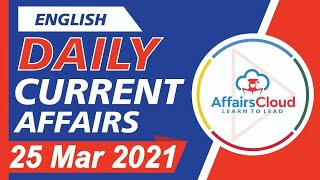 Current Affairs 25 March 2021 English | Current Affairs | AffairsCloud Today for All Exams