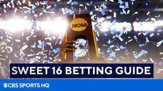 March Madness: Sweet 16 Betting Guide | CBS Sports HQ