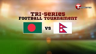 Extended Highlights | Bangladesh Vs Nepal | Tri Nation Football Series | 2021