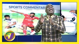 Govt's Decision for the Restart of Jamaican Football | TVJ Sports Commentary - March 22 2021
