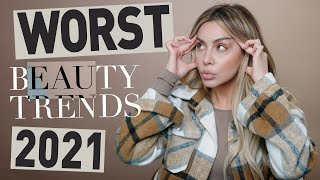 5 Beauty Trends that need to DIE in 2021