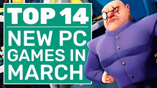 Top 14 New PC Games For March 2021