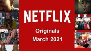 Netflix Originals Coming to Netflix in March 2021