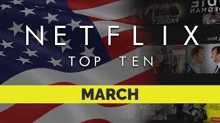 Netflix US Top Ten Movies | March 2021 | Netflix | Best movies on Netflix | Netflix Originals