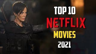 Top 10 Best NETFLIX Movies to Watch Now! 2021