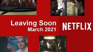 Leaving Netflix in March 2021