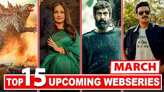 Top 15 Upcoming Web Series and Movies in March 2021 | Netflix | Amazon Prime | Disney Hotstar