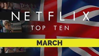 Netflix UK Top Ten Movies | March 2021 | Netflix | Best movies on Netflix | Netflix Originals