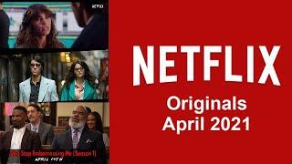 Netflix Originals Coming to Netflix in April 2021